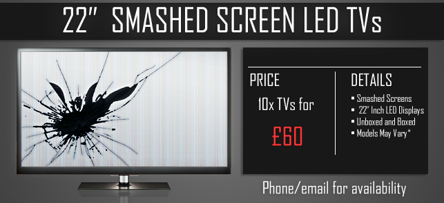 TVs with Smashed 22 Inch Screens